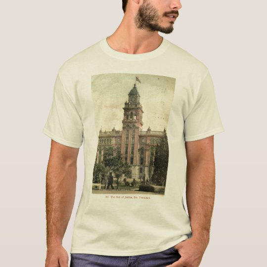 The Hall of Justice, San Francisco CA 1908 vintage T-Shirt