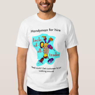 The Handy mans ad T-shirt