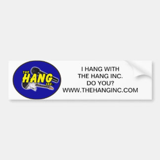 The Hang Inc. Bumper Sticker