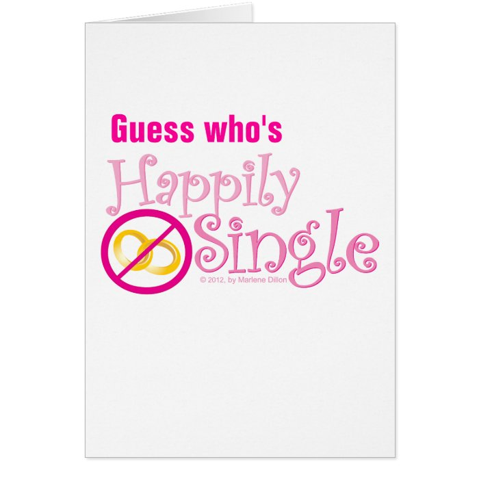 The Happily Single Collection by MDillon Designs Card