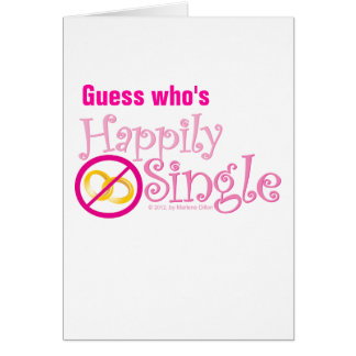 The Happily Single Collection by MDillon Designs Stationery Note Card