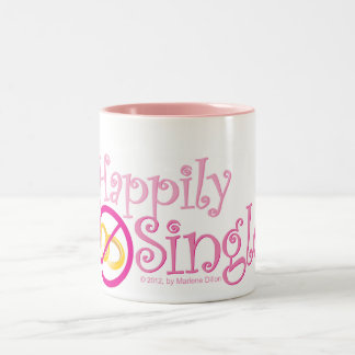 The Happily Single Collection by MDillon Designs Two-Tone Coffee Mug