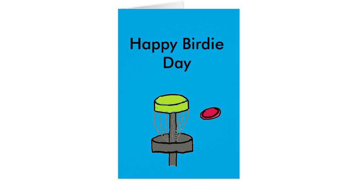 The Happy Birdie Day disc golf birthday card – Birthday Cards Golf