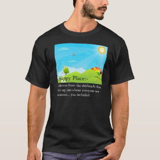 The Happy Place T-Shirt