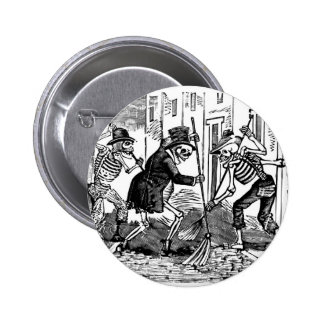 """The Happy Street Cleaner Calaveras"" Pinback Button"