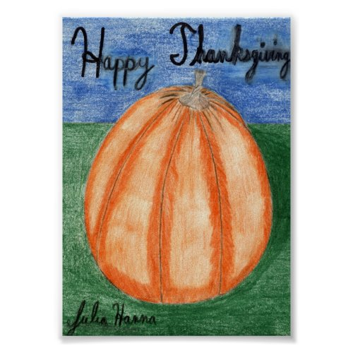 The Happy Thanksgiving Pumpkin Poster by J Hanna