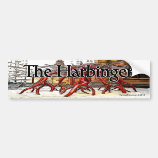 The Harbinger Bumper Sticker