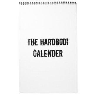 THE HARDBODI CALENDER CALENDAR