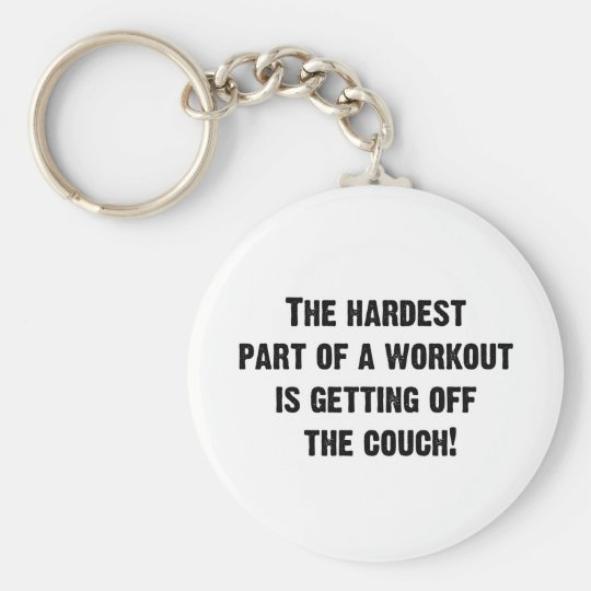 The Hardest Part of a Workout Keychain