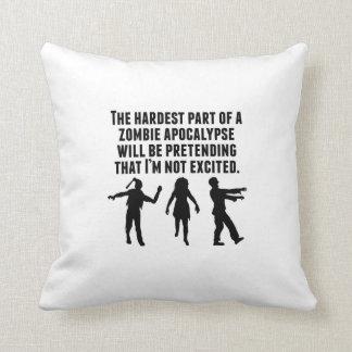 The Hardest Part Of A Zombie Apocalypse Throw Pillow