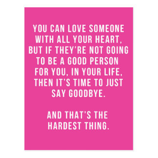 The Hardest Thing Quote Postcard