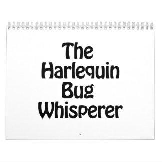 the harlequin bug whisperer calendar