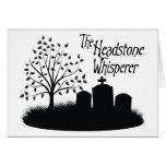 The Headstone Whisperer Greeting Card