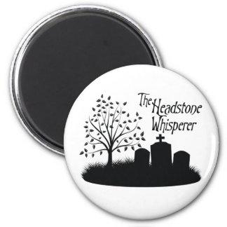 The Headstone Whisperer Magnet