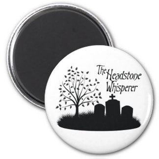 The Headstone Whisperer Refrigerator Magnets