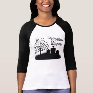 The Headstone Whisperer T-Shirt
