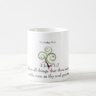 The Healing Word Classic White Mug -3 John 1:2