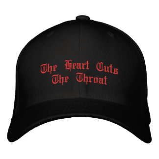The Heart Cuts The Throat Embroidered Hats