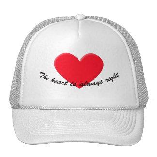 The heart is always right trucker hat