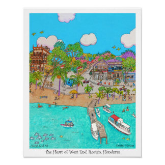 The Heart of West End #2,  Roatan, Honduras. Poster