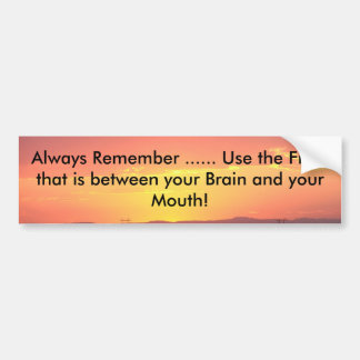 The Heavens Declare Always Remember Use Bumper Sticker