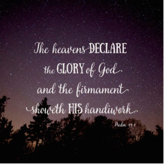 The Heavens Declare the Glory of God Cutout