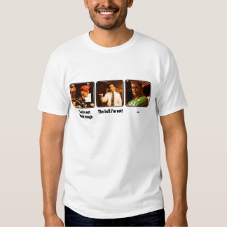 The Hell I'm Not! T-Shirt