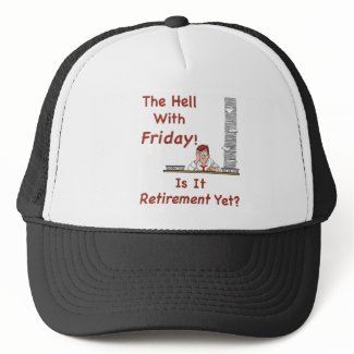 The Hell With Friday Hat hat