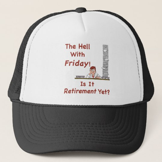 The Hell With Friday Hat