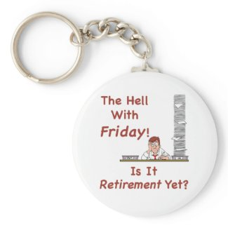 The Hell With Friday Keychain keychain