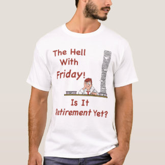 The Hell With Friday Men's T-Shirt