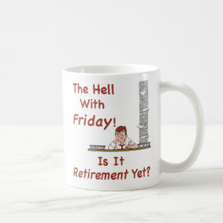 The Hell With Friday Mug