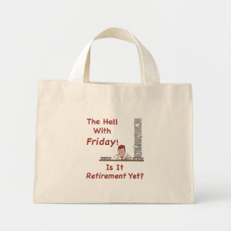 The Hell With Friday Tote Bag bag