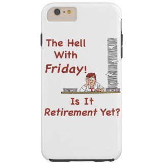 The Hell With Friday Tough iPhone 6 Plus Case