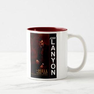 The Hell You Say mug