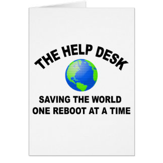 The Help Desk - Saving The World Card
