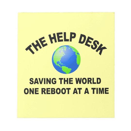 The Help Desk - Saving The World Notepad