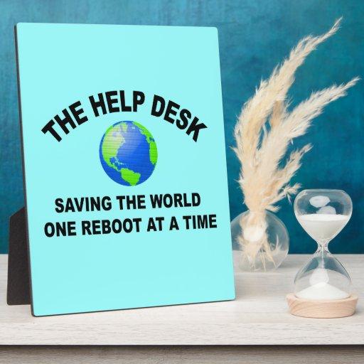 The Help Desk - Saving The World Photo Plaque