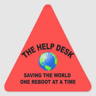 The Help Desk - Saving The World Triangle Sticker