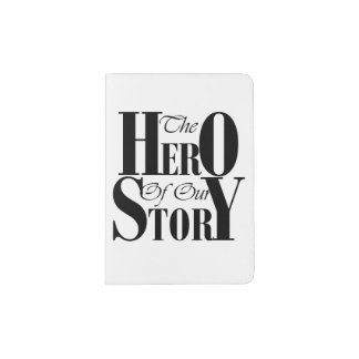 The Hero of our Story passport case
