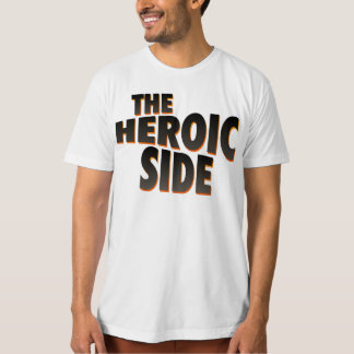 The Heroic Side T-Shirt