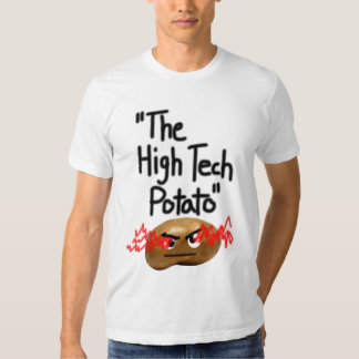 the high tech potato tshirts