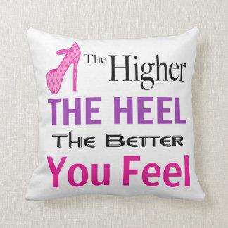 The Higher the Heel Pillow