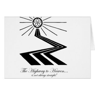 The Highway to Heaven is not always straight! Card