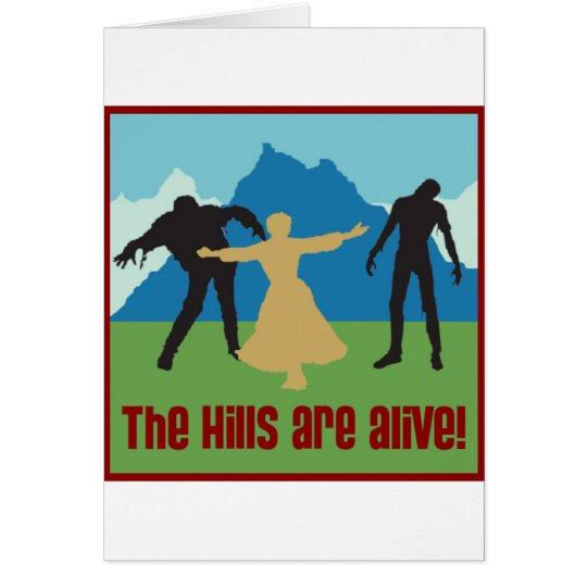 The Hills Are Alive! Card