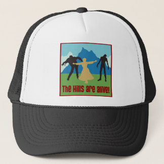 The Hills Are Alive! Trucker Hat