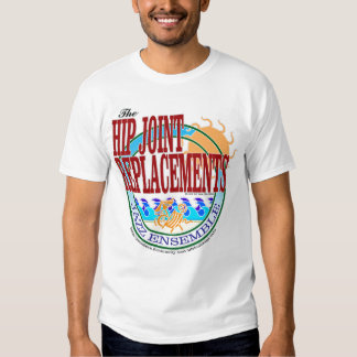 The Hip Joint Replacements Jazz Ensemble T-Shirt