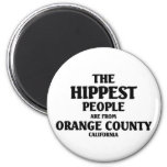 The hippest people are from Orange County Refrigerator Magnet
