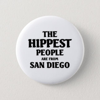 The hippest people are from San Diego Button