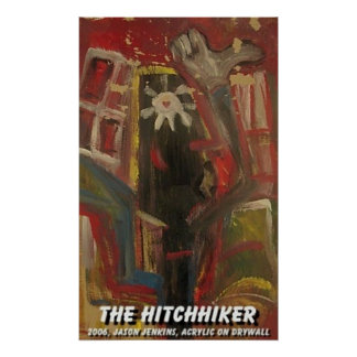THE HITCHIKER POSTERS